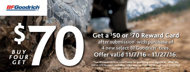 BFGoodrich buy 4 up to $70 Reward Card
